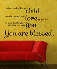 To Hear the Laughter of a Child.. You are Blessed Wall Sticker Vinyl Decal 23x37