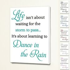 Dance In The Rain - Wall Quote Sign Saying Box Canvas Fabric - 6 Font Colours