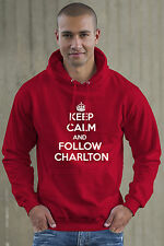 Keep Calm and Follow Charlton football Hoodie