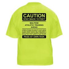 MALTESE FUNNY DOG LOVER T-SHIRT - CAUTION - Sizes Small through 5XL