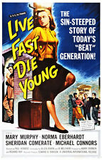 Live Fast, Die Young - 1958 - Movie Poster