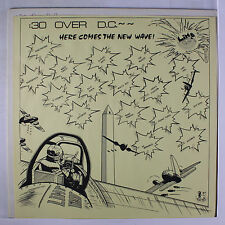 VARIOUS: :30 Over D.c.-here Comes The New Wave! LP (yellow vinyl, w/ Half Japan