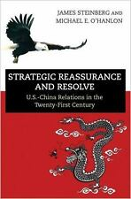 Strategic Reassurance and Resolve : U.S. China Relations in the Twenty-first