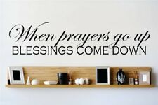 Design With Vinyl When Prayers Go Up Blessings Come Down Wall Decal