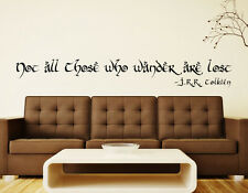 JRR Tolkien Not All Those Who Wander Are Lost Vinyl Wall Quote Decal Sticker hob