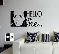 ADELE FACE HELLO ITS ME Wall Art Song Lyric Quote - Vinyl Decal Sticker X LARGE