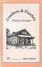 CRACKERS & PEACHES Travels in Georgia by Bicycle, Jane Schnell, signed copy 1993