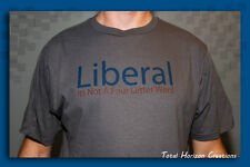 New Unisex organic cotton T- Shirt Liberal Graphic