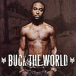 Buck the World [Clean] by Young Buck CD 50 Cent Funeral Music