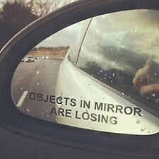 "Car Rear view Mirror Reflective Decal Sticker ""OBJECTS IN MIRROR ARE LOSING"""