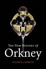 NEW The New History of Orkney By William P.L. Thompson Paperback Free Shipping