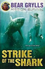 Mission Survival 6: Strike of the Shark, Grylls, Bear Book The Cheap Fast Free