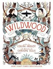 WILDWOOD [9780062024701] - CARSON ELLIS COLIN MELOY (PAPERBACK) NEW