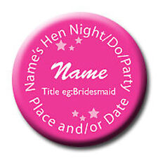 Pink Personalised Birthday Hen Night Party Do Badges  - any wording or colour