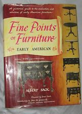 Fine Points of Furniture, Early American, by Albert Sack, with photos, 1977 pr.
