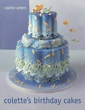 NEW Colette's Birthday Cakes by Peters, Colette; Colette, Peters. Hardcover