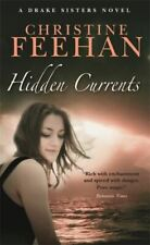 Drake sisters series: Hidden currents by Christine Feehan (Paperback)