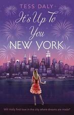 NEW It's Up to You, New York By Tess Daly Paperback Free Shipping
