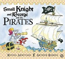 Small Knight and George and the Pirates by Ronda Armitage and Arthur Robins [Pap