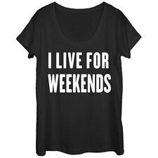 Womans: Live For Weekends Scoop Neck Ladies T-Shirt Black New Shirt