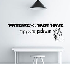 Star Wars Wall Decal Patience You Must Have Vinyl Quote Decal  Nursery L549