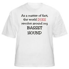 BASSET HOUND - AS A MATTER OF FACT T-SHIRT - Sizes Small through 5XL