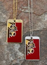 Oh Hell No Dog tag Necklace red unisex gold silver brass aluminum pendant charm