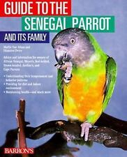 Guide to the Senegal Parrot and Its Family by Dianalee Deter and Mattie Sue Ath…
