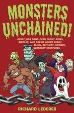 Monsters Unchained! : Over 1,000 Drop-Dead Funny Jokes, Riddles, and Poems about