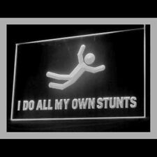 220083 I do all my own stunts Amusing Funny Cool Laugh Exhibit LED Light Sign