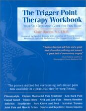 The Trigger Point Therapy Workbook: Your Self-Trea