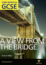 A View From The Bridge: York Notes for GCSE (Grades A*-G) by Shay Daly (Paperbac