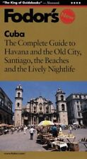 Cuba: The Complete Guide to Havana and the Old City, Santiago, the... 0679034048
