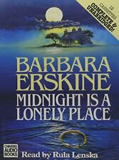 Midnight is a Lonely Place: Complete & Unabrid... by Erskine, Barbara 0745165354