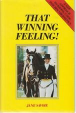 That Winning Feeling: New Approach to Riding Using P... by Savoie, Jane Hardback