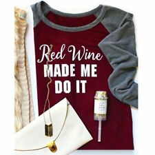 Womens RED WINE MADE ME DO IT Long Sleeve Causal Blouse Loose Tops T-shirt