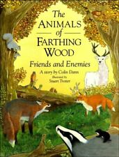 Friends and Enemies (Animals of Farthing Wood), Colin Dann, Used; Good Book