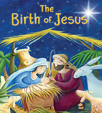 The Birth of Jesus (My First Bible Stories) NEW Paperback Book