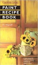Paint Recipe Book (Country living), Liz Wagstaff, Used; Good Book