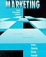 Marketing: Concepts and Strategies, Sally Dibb, Simpkin, PRIDE, Ferrell, Used; G