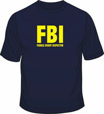 FBI Female Booby Inspector Funny Mens Loose Fit Cotton T-Shirt