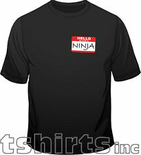 Hello My Name Is Ninja Martial Arts Novelty Funny Mens Loose Fit Cotton T-Shirt
