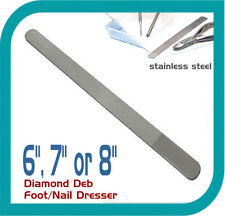 """DIAMOND DEB FOOT DRESSER AND NAIL FILE, STAINLESS STEEL -  Podiatry - 6"""", 7"""" 8"""""""