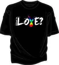 """GAY PRIDE LESBIAN RAINBOW """"What is LOVE?"""" T-SHIRT ANY SIZE BLK / WHITE JR / STND"""