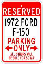 1972 72 FORD F-150 Aluminum Parking Sign