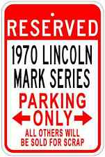 1970 70 LINCOLN MARK SERIES Aluminum Parking Sign