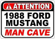 1988 88 FORD MUSTANG Attention Man Cave Aluminum Street Sign