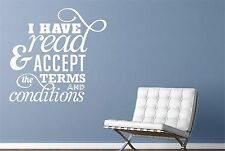 I Have Read And Accept The Terms Wall Stickers Decals Art Quotes Decor Vinyl