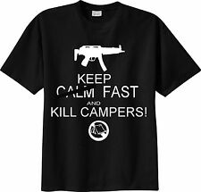 T-SHIRT call of duty battlefield army KEEP CALM FAST AND KILL CAMPERS mmo fps