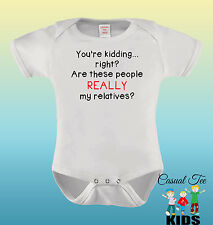You're Kidding Right? Are These People Baby Bodysuit  Toddler Thsirt or Baby Bib